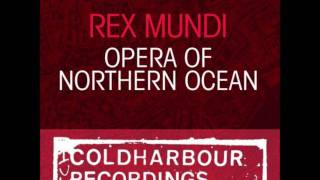 Rex Mundi - Opera Of Northern Ocean (Original Mix)