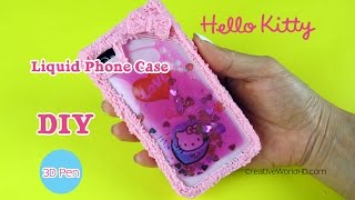 DIY: How to Make Hello Kitty Liquid Phone Case/ 3D Pen Art Tutorial by Creative World