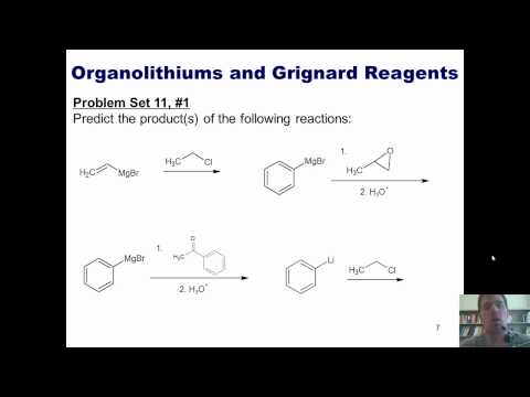 Chapter 11 -- Organometallic Chemistry, Part 1 of 4: Grignard and organolithium reactions