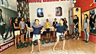 Move Your Body - Shankar Mahadevan ft. Hardkaur | Dance Choreography | Rivaj Dance Crew
