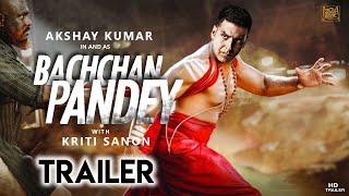Bachchan Pandey-Official Trailer   50 Interesting facts   Akshay Kumar, Kriti Sanon ,Bobby Deol