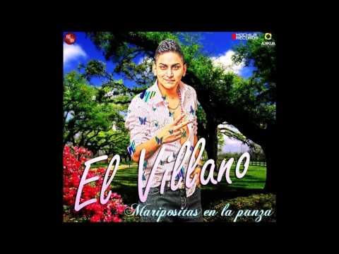 Maripositas En La Panza - El Villano [TEMA NUEVO OCTUBRE 2013]