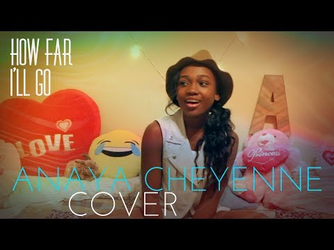 Moana - How far i'll go (14 Year Old Anaya Cheyenne Unplugged Cover)