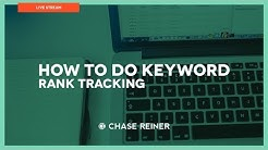 How To Do Keyword Rank Tracking 2018