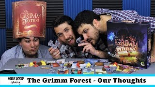 The Grimm Forest - Our Thoughts