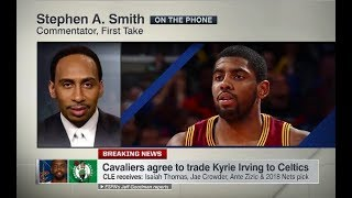 Stephen A Smith Explains Why Cavs Traded Kyrie Irving To Celtics