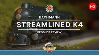 HO Scale Bachmann Streamlined PRR K4