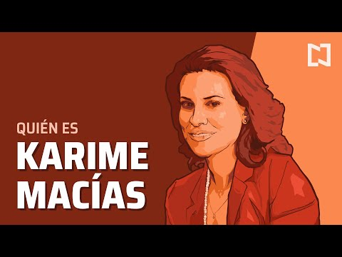 ¿Quién es Karime Macías?