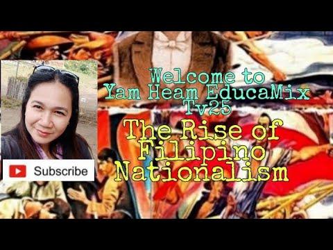 The Rise of Filipino Nationalism|| Yam Heam