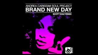 [lyrics] Andrea Carissimi - Brand New Day (Scott Diaz Remix)