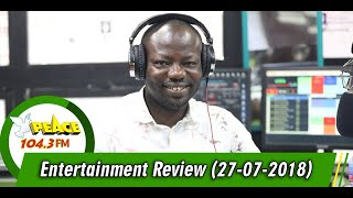 ENTERTAINMENT REVIEW ON PEACE 104.3 FM (27/07/2019)