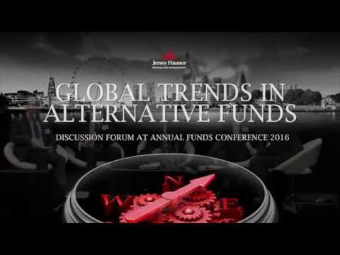 Global trends in alternative funds: Discussion at Jersey Finance Annual Funds Conference 2016