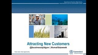Attracting new customers to your business recorded webinar 26 July 2013