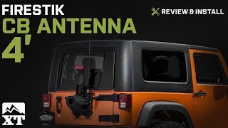 Jeep Wrangler Firestik CB Antenna 4' (1987-2017 YJ, TJ, & JK) Review