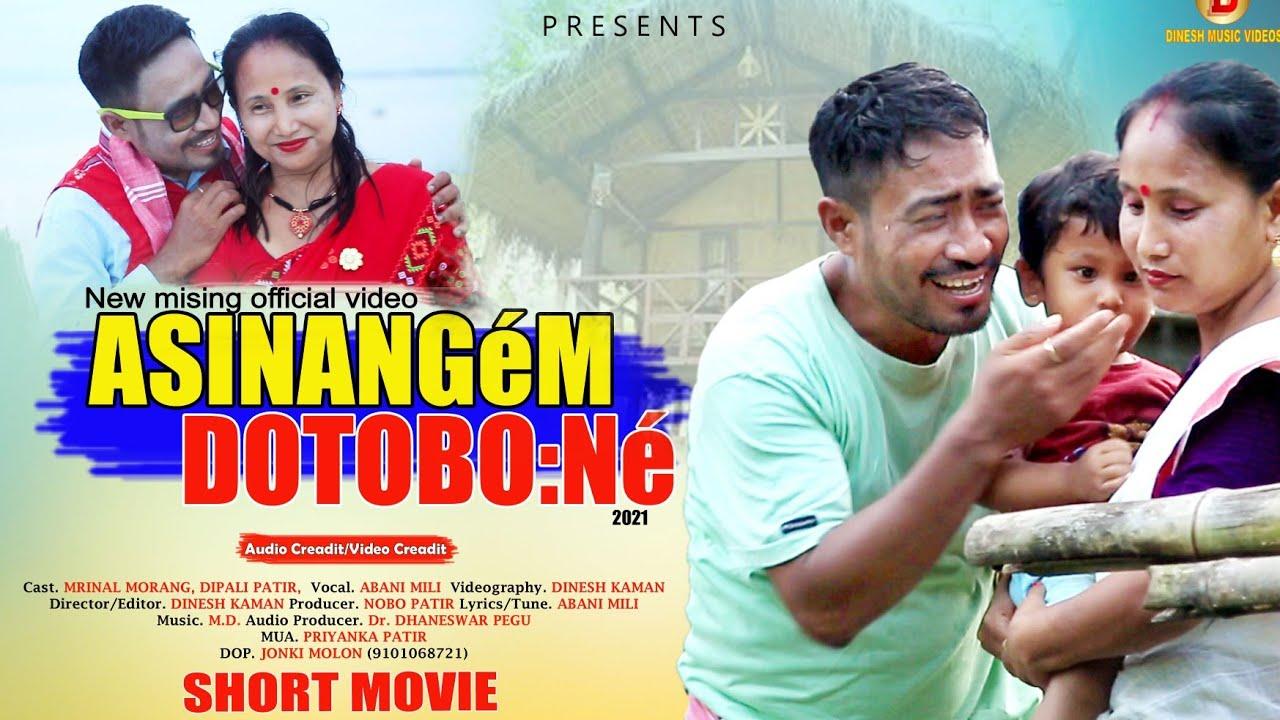 Asinange'm Dotobo:ne'    a Official Video     Mrinal Morang & Dipali Patir    Abani Mili    Dinesh
