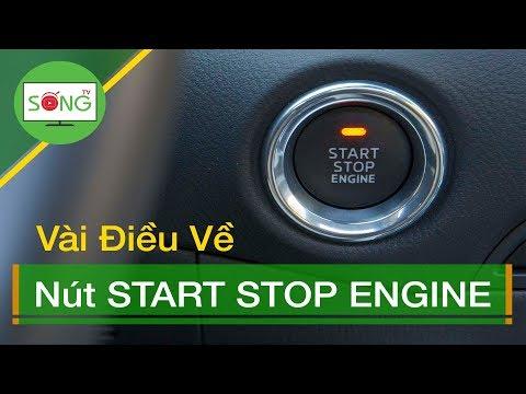 🔴Vài Điều  về Nút START STOP ENGINE | Sống TV