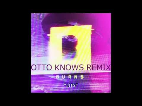 Клип Burns - Lies - Otto Knows Remix