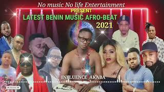 LATEST BENIN MUSIC AFRO-BEAT 2021 (OFFICIAL AUDIO)