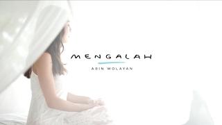 Arin Wolayan - Mengalah