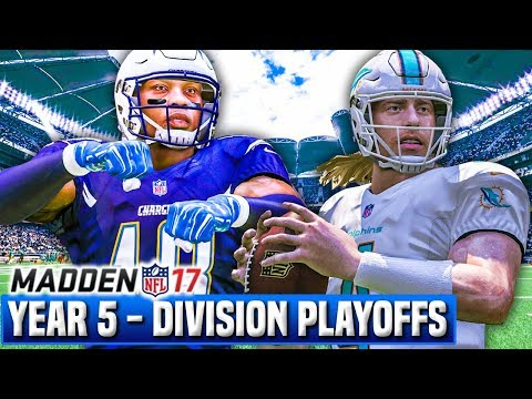 Madden 17 Chargers Franchise Year 5 - Division Playoffs vs Dolphins | Ep.114