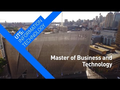 UTS:Master of Business & Technology Course Overview
