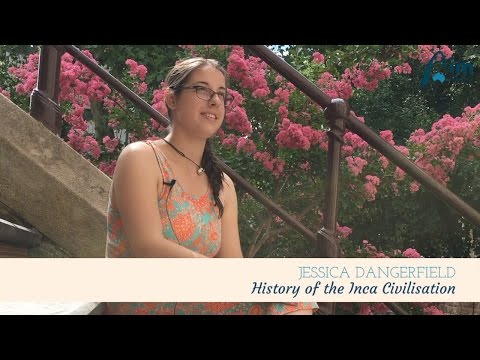 Hello Jessica - History of the Inca Civilisation   AIM Overseas
