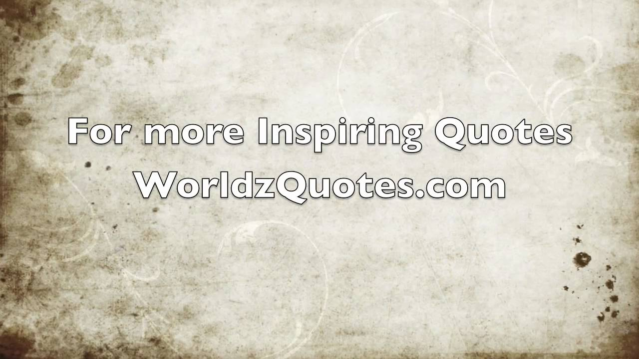 Top Ten Quotes Of All Time: Top 10 Inspirational Quotes Of All Time