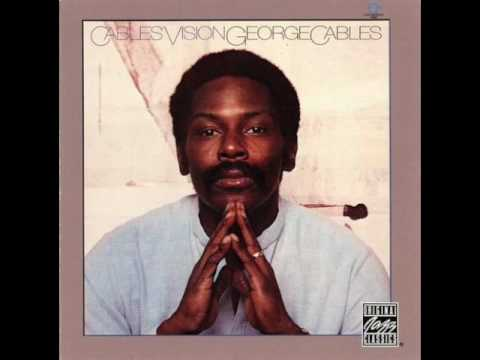 """George Cables — """"Cables Vision"""" [Full Album] 1979"""
