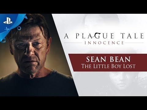 A Plague Tale : Innocence - Sean Bean: The Little Boy Lost | PS4