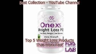 Top 5 One XS Diet Pills Review Or Weight Loss Products That Work Fast 2016 Video 109