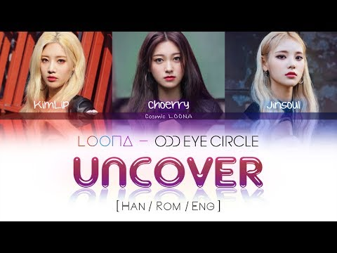 LOONA Odd Eye Circle - Uncover LYRICS [Color Coded Han/Rom/Eng] (LOOΠΔ/ 오드아이써클)