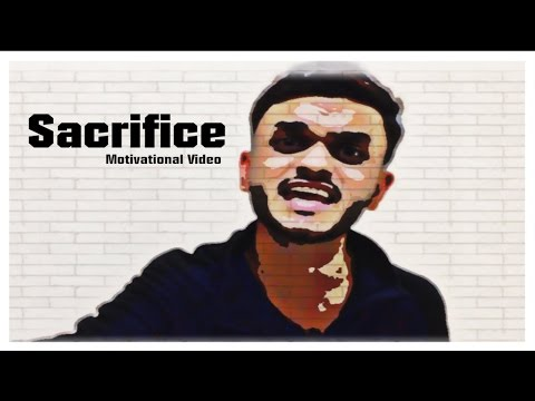 'Sacrifice' | Motivational Video Hindi