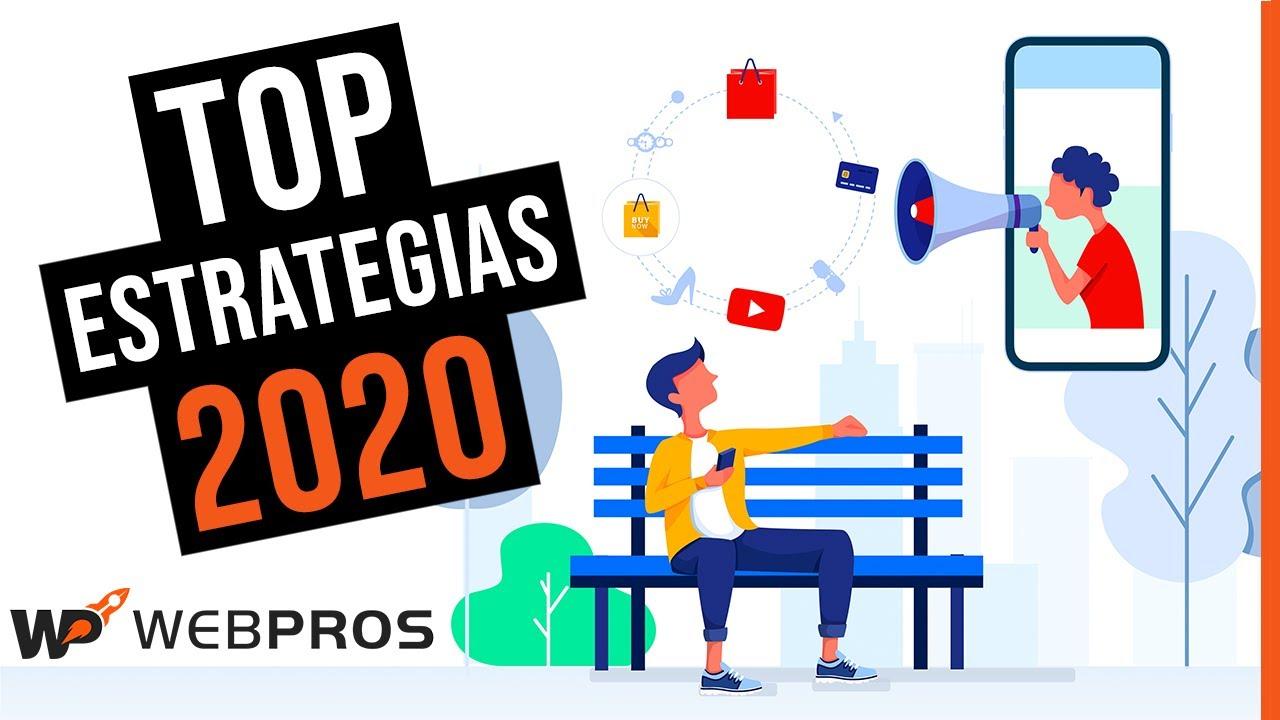Las mejores Estrategias de Marketing Digital para el 2020