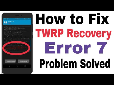How To Fix TWRP Recovery Error 7 While Installing Any Custom