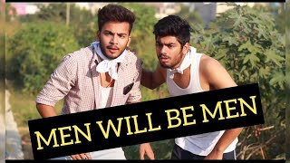 MEN WILL BE MEN - | Elvish Yadav |