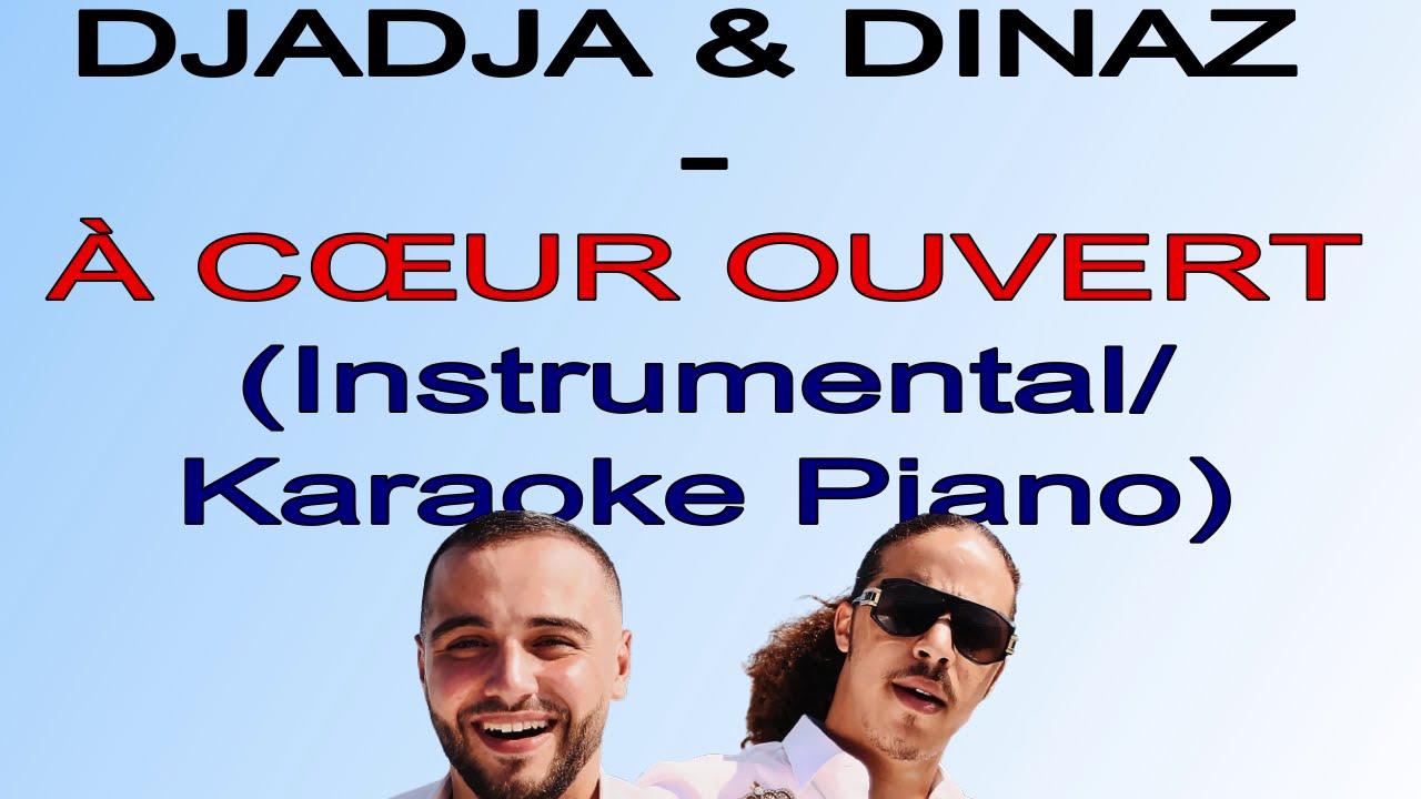 Djadja & Dinaz - À Cœur Ouvert (Instrumental/Karaoke Piano) - YouTubeYouTube