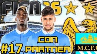 FIFA 16 Manchester City Modo Carrera #17 | QUE COMIENCE EL SHOW | CON PARTNER