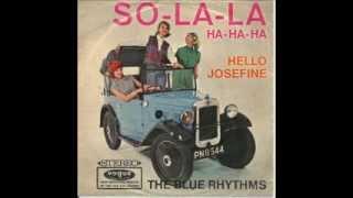 The Blue Rhythms - Hello Josefine