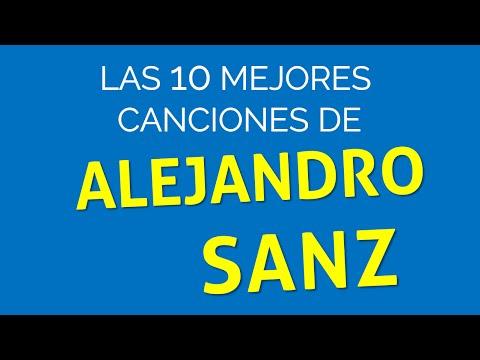 Las 10 mejores canciones de ALEJANDRO SANZ