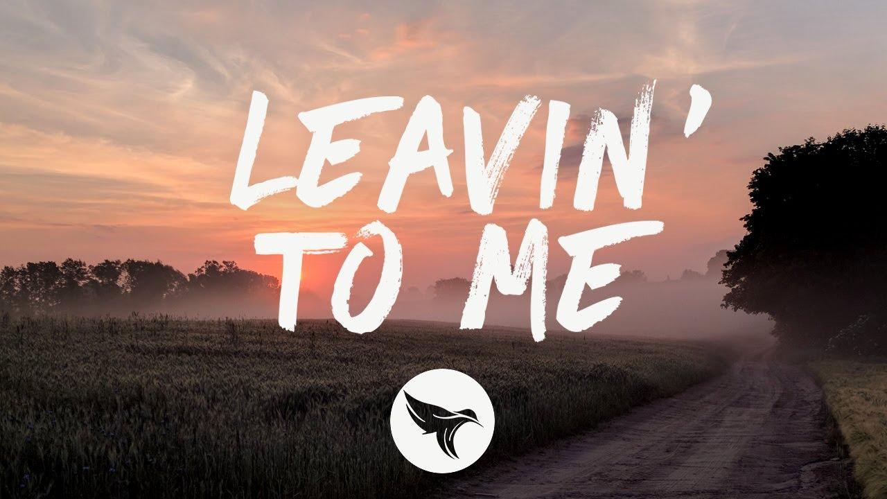 Kameron Marlowe - Leavin' to Me (Lyrics)