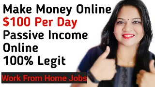 10 Legit Ways To Make Money And Real Passive Income Online |  How To Make Money Online - 2020 |