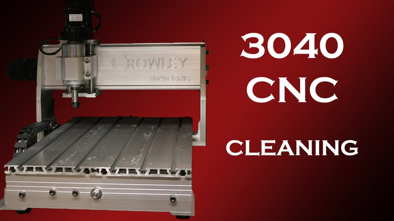 3040 CNC Cleaning