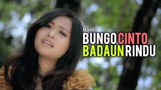 Nadia - Bungo Cinto Badaun Rindu (Official Music Video)