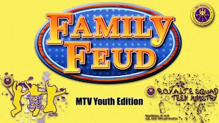 """Family Feud"" MTV Youth Edition"