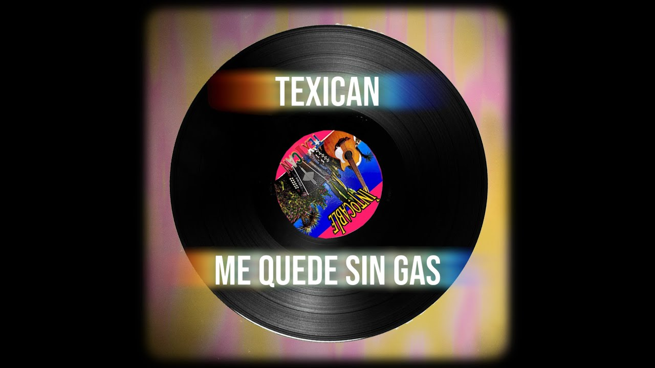 Intocable - TEXICAN 01 ME QUEDE SIN GAS
