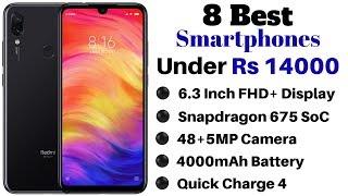 8 Best Smartphones Under Rs 14000 In India | March 2019