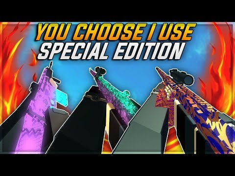 Phantom Forces - You Choose I Use SPECIAL EDITION!!