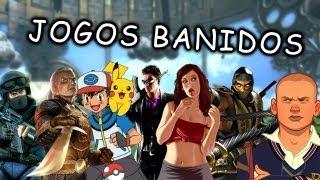 JOGOS BANIDOS