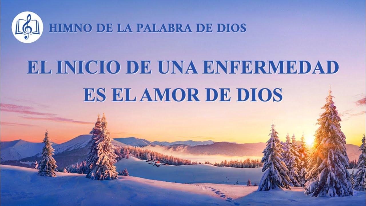 Canción cristiana   El inicio de una enfermedad es el amor de Dios