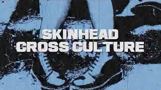 Skinhead Cross Culture [Legendado - PT]